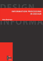 Information Processing in Design
